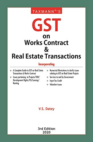 Taxmann's GST on Works Contract & Real Estate Transactions (3rd Edition 2020)