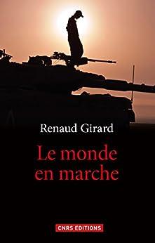 Monde en marche (Le) par [Girard, Renaud]