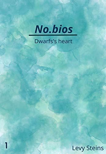 Couverture du livre No.bios : Dwarfs's heart (Light Novel): Prologue et Chapitre 1