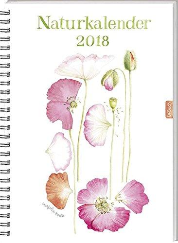 Naturkalender 2018 (Mutter Natur Kalender)