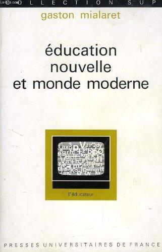 Education nouvelle et monde moderne