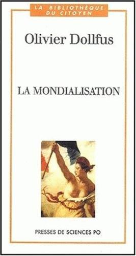 La mondialisation. 2ème édition par Olivier Dollfus