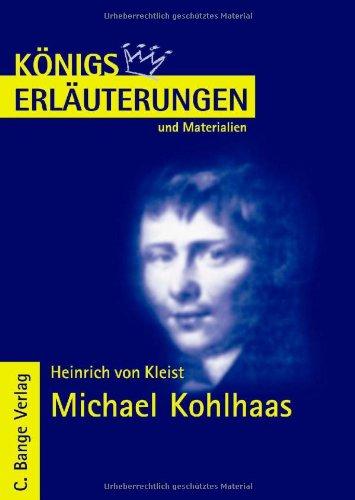 Königs Erläuterungen und Materialien, Interpretation zu Kleist, Michael Kohlhaas - Lektüre- und Interpretationshilfe
