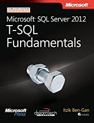 [ [ Microsoft SQL Server 2012 T-SQL Fundamentals - IPS [ MICROSOFT SQL SERVER 2012 T-SQL FUNDAMENTALS - IPS ] By Ben-Gan, Itzik ( Author )Jul-12-2012 Paperback ] ] By Ben-Gan, Itzik ( Author ) Jul - 2012 [ Paperback ]