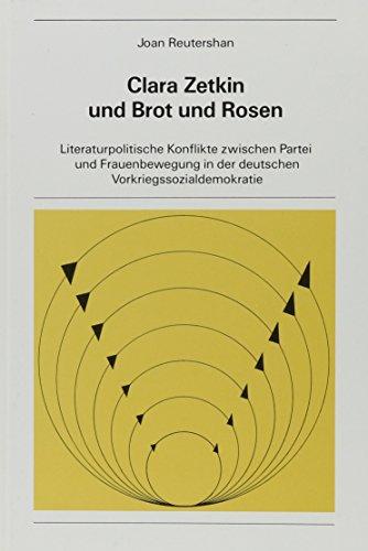 t und Rosen: Literaturpolitische Konflikte zwischen Partei und Frauenbewegung in der deutschen Vorkriegssozialdemokratie (New York University Ottendorfer Series, Band 20) ()