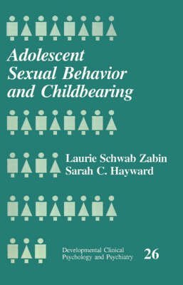 [(Adolescent Sexual Behavior and Childbearing)] [By (author) Laurie Schwab Zabin ] published on (February, 1993)