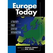 [Europe Today: A Twenty-first Century Introduction] (By: Ronald Tiersky) [published: August, 2014]
