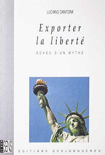Livres gratuits Exporter la liberté: Echec d'un mythe pdf epub