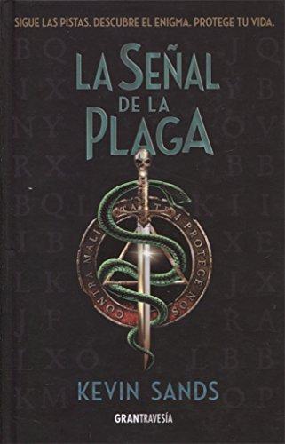 La señal de la plaga (Novela juvenil)