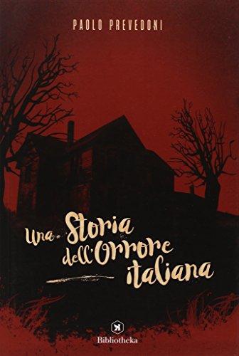 Una storia dell'orrore italiana