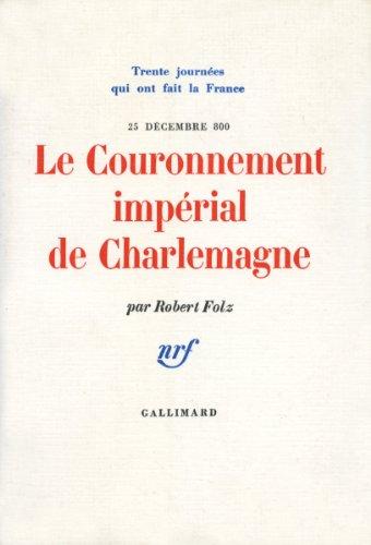 Le Couronnement impérial de Charlemagne (25 décembre 800)