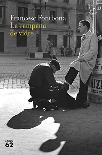 La campana de vidre: Res comença, res acaba (Catalan Edition ...