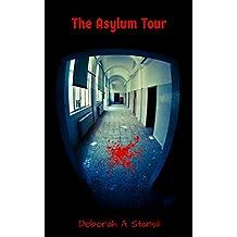 The Asylum Tour