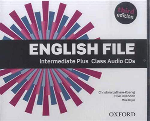 English File third edition: English File 3rd Edition Intermediate Plus. Class CD