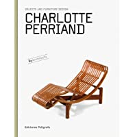 Charlotte Perriand: Objects and Furniture Design, By Architects (Objects & Furniture Design by Architects)