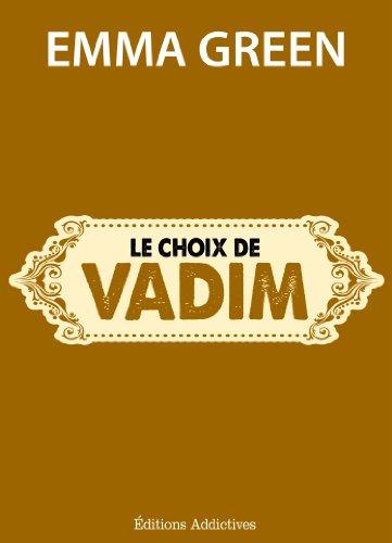 Le choix de Vadim (Toi + Moi : l'un contre l'autre)