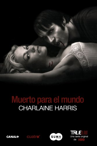 Muerto Para el Mundo = Dead to the World (Sookie Stackhouse / Southern Vampire)