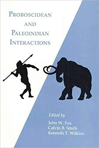 Proboscidean and Paleoindian Interactions
