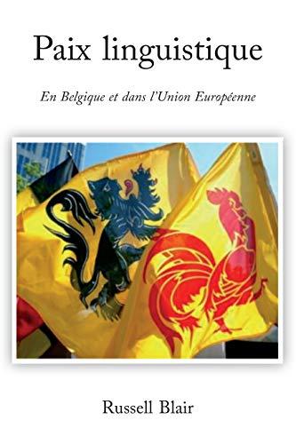 Couverture du livre Paix linguistique: En Belgique et dans l'Union Européenne