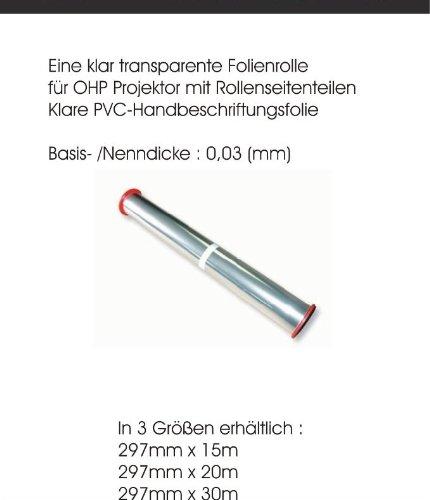 1 Folienrolle 297mm x 30m Eine Klar Transparente Folienrolle für OHP Projektor mit Rollenseitenteilen. OHP-Folie Zum Beschreiben 0,3 Mikron Durchsichtig. Klare PVC-Handbeschriftungsfolie.