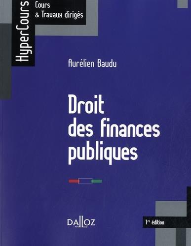 Droit des finances publiques - 1re édition