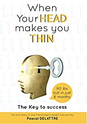 When your head makes you thin (English Edition)