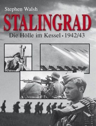 Neuer Kaiser Stalingrad: Die Hölle im Kessel - 1942/43