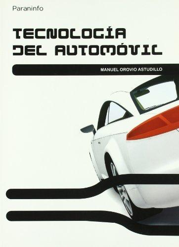 Tecnología del automóvil por MANUEL OROVIO ASTUDILLO