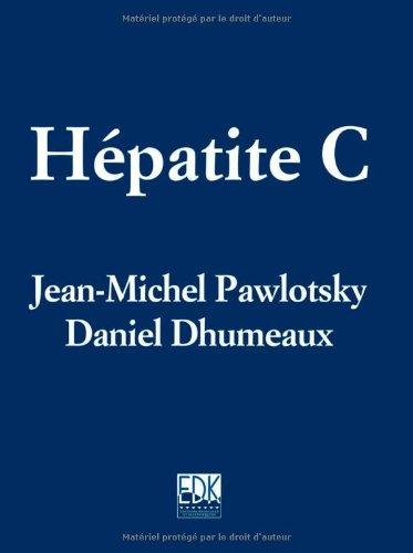 Hépatite C par Jean-Michel Pawlotsky