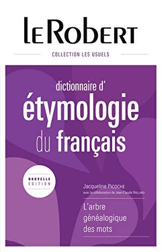 Dictionnaire d'étymologie du français - Grand format par Jacqueline Picoche