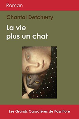 La Vie Plus Un Chat [Pdf/ePub] eBook