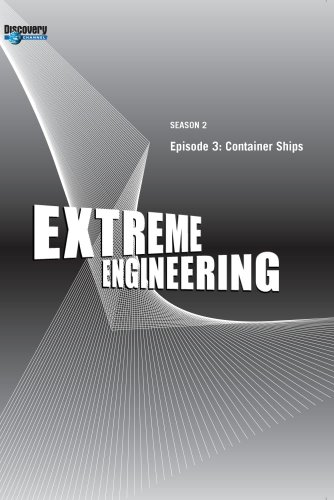 extreme-engineering-season-2-episode-3-container-ships
