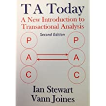 T A Today: A New Introduction to Transactional Analysis by Ian Stewart (2012-08-02)
