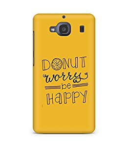 AMEZ donut dont worry be happy Back Cover For Xiaomi Redmi 2S