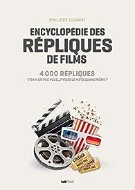 Encyclopédie des répliques de films par Philippe Durant
