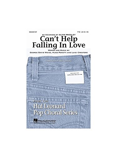 Cant Help Falling In Love  TTB  CHORAL SCORE pdf epub download ebook