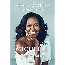 Becoming (versione italiana): La mia storia