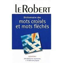 Dictionnaire des mots croisés & mots fléchés