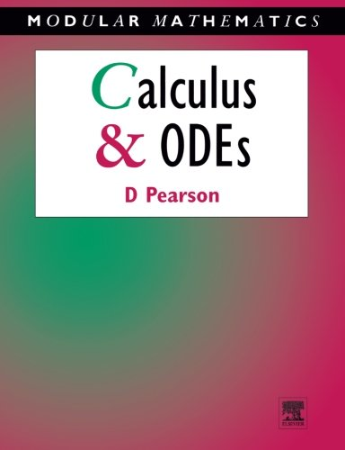 Calculus & Ordinary Differential Equations (Modular Mathematics Series)