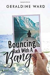 Bouncing Back With A Bang