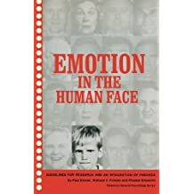 Emotion in the Human Face: Guidelines for Research and an Integration of Findings by Paul Ekman (1972-01-01)