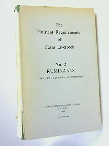 The Nutrient Requirements of Farm Livestock: No. 2 Ruminants