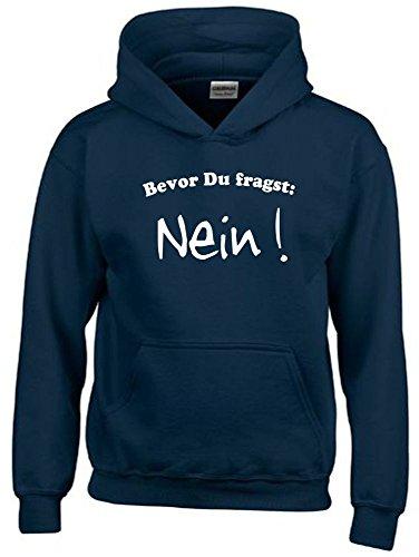 BEVOR DU FRAGST - NEIN ! Kinder Sweatshirt mit Kapuze HOODIE navy-weiss, Gr.164cm (Klasse Hoodie)