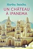 """Afficher """"Un château à Ipanema"""""""