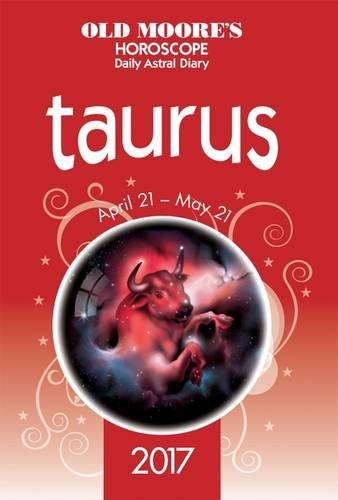 old-moores-astral-diaries-2017-taurus-2017