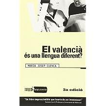 El valencià és una llengua diferent?
