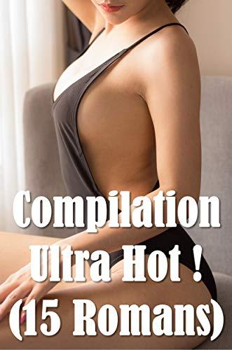 Compilation Ultra Hot ! (15 Romans) par