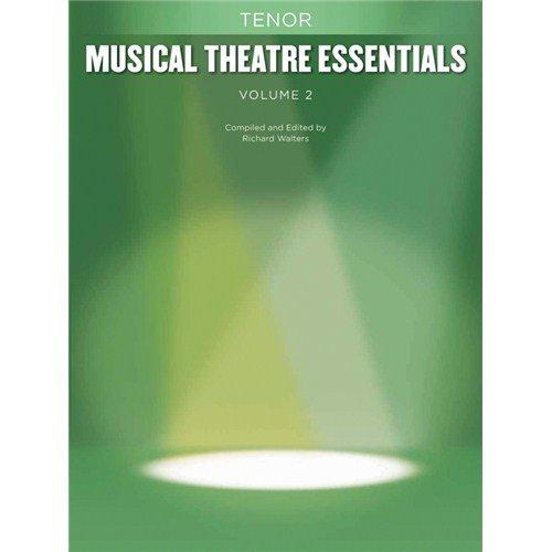 Musical Theatre Essentials: Tenor - Volume 2 (Book Only). Für Stimmung von Tenore, Klavier