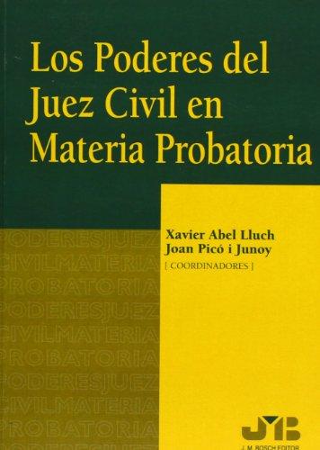 Los Poderes Del Juez Civil En Materia Probatoria