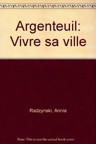 Argenteuil : vivre sa ville